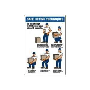 SAFE LIFTING TECHNIQUES . (W/GRAPHIC) Sign   20 x 14 Plastic