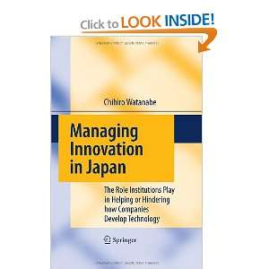 Managing Innovation in Japan The Role Institutions Play