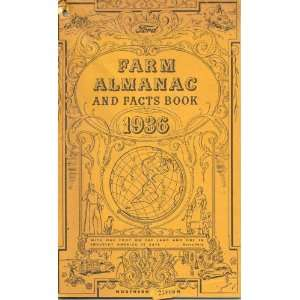 Farm Almanac and Facts Book 1936 Ford Motor Company