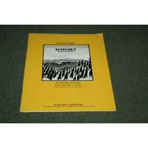 Novel Ties Hatchet, Gary Paulsen, A Study Guide Written By