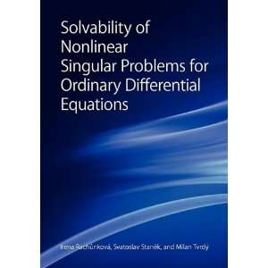 Singular Problems for Ordinary Differential Equations (Book Series