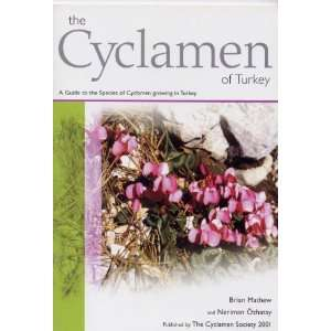of Turkey: A Guide to the Species of Cyclamen Growing in Turkey