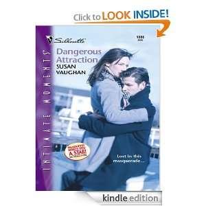 Dangerous Attraction (Harlequin Romantic Suspense) Susan Vaughan