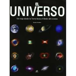 El universo / Universe Un viaje desde la tierra hasta el