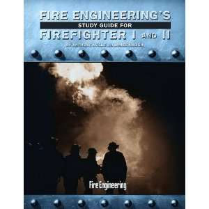 Fire Engineerings Study Guide for Firefighter I and II