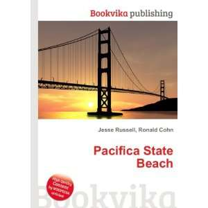 Pacifica State Beach Ronald Cohn Jesse Russell Books