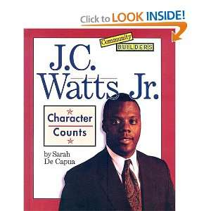 J. C. Watts, JR.: Character Counts (Community Builders