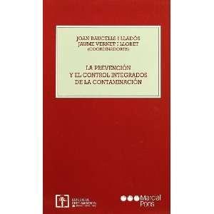 La Prevencion y El Control Integrados de La Contaminacion