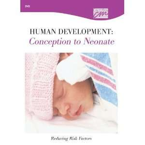 Human Development Conception to Neonate Reducing Risk Factors (DVD