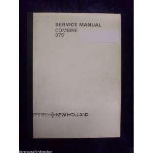 New Holland 975 Combine OEM Service Manual: New Holland: Books