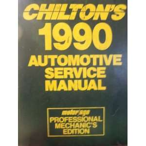 Chiltons 1990 Automotive Service Manual Motor/Age