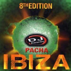 DJ Awards Pacha Ibiza, Vol. 8 Various Artists Music