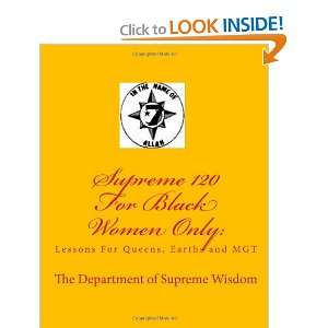 Supreme 120 For Black Women Only Lessons For Queens