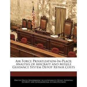 Air Force Privatization In Place Analysis of Aircraft and