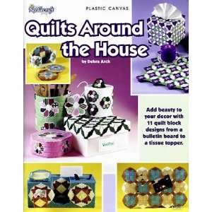 Quilts Around the House (Plastic Canvas) Debra Arch Books