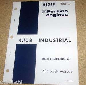 PERKINS ENGINE PARTS CATALOG 4.108 MILLER 200 A WELDER