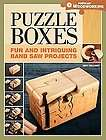 Puzzle Boxes Fun and Intriguing Bandsaw Projects by Jeff Vollmer