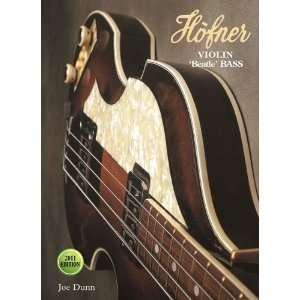 Hofner Violin Beatle Bass   2011 Edition [Hardcover