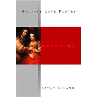 Against Love Poetry: Poems