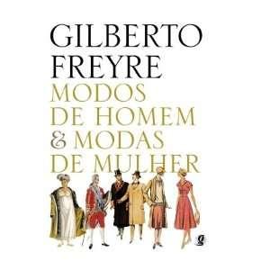 MODOS DE HOMEM E MODAS DE MULHER: Books
