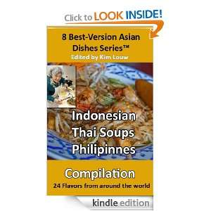 Best version Asian Dishes series Indonesian, Thai Soups, Philippines
