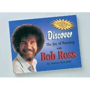 Discover The Joy of Painting with Bob Ross [Paperback