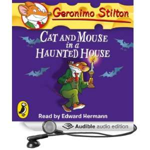 Cat and Mouse in a Haunted House Geronimo Stilton, Book 3
