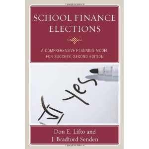 School Finance Elecions A Comprehensive Planning Model