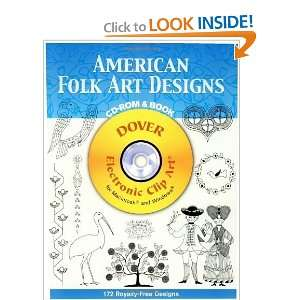 American Folk Art Designs CD ROM and Book (Dover Electronic Clip Art