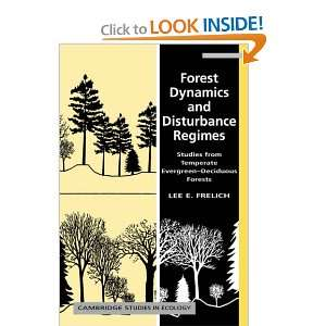 Regimes: Studies from Temperate Evergreen Deciduous Forests