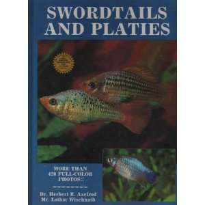 Swordtails and Platies (9780866220903): Herbert R. Axelrod