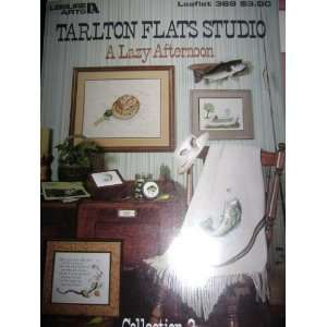 Tarlton Flats Studio A Lazy Afternoon Leaflet 369: unknown