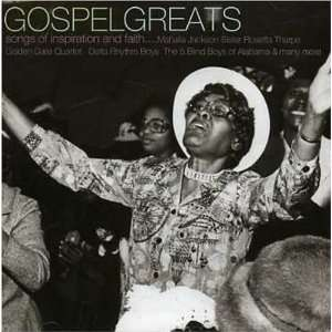 Gospel Greats Songs of Inspiration Gospel Greats Songs of