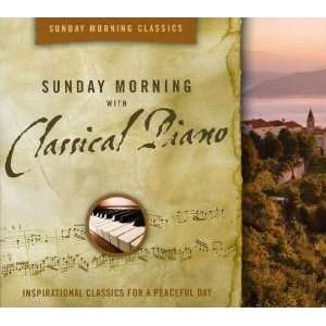 Sunday Morning With Classical Piano Inspirational Music