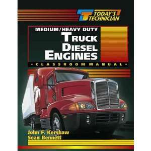 Medium/Heavy Duty Truck Diesel Engines Classroom Manual & Shop Manual