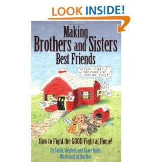 Making Brothers and Sisters Best Friends (9780971940505