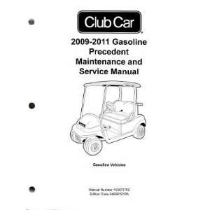 Car Gasoline Precedent Maintenance And Service Manual Club Car Books