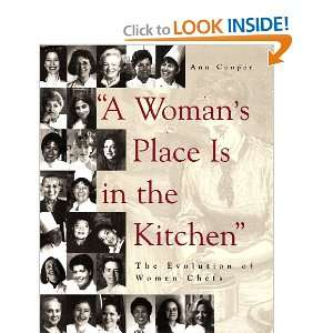 A Womans Place is in the Kitchen The Evolution of Women