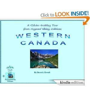 WESTERN CANADA (An AVE Globe Trotting Tour): Beverly Enwall: