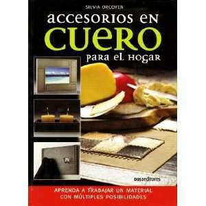 Accesorios en cuero para el hogar/ Leather Accessories for