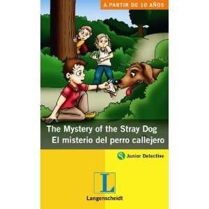 The Mystery of the Stray Dog/ El misterio del perro