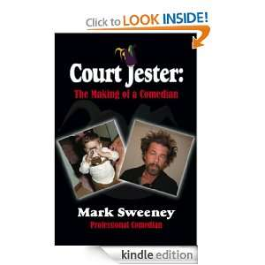 COURT JESTER: The Making of a Comedian: Professional Comedian Mark