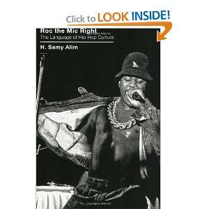 Roc the Mic Right The Language of Hip Hop Culture [Paperback]