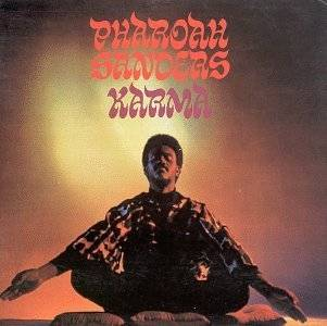 12. Karma by Pharoah Sanders