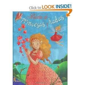 Historias de Princesas y hadas Princess and Fairy Stories