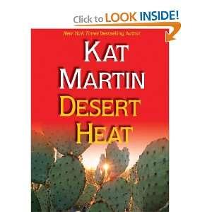 Desert Heat (9781587247316) Kat Martin Books