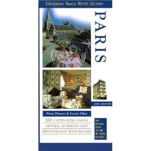 Paris (Charming Small Hotel Guides Paris) (9781588432773