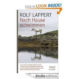 Nach Hause schwimmen Roman (German Edition) Rolf Lappert