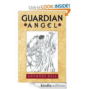 Guardian Angel: Anthony Bell:  Kindle Store