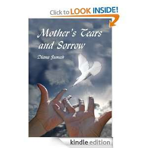 Mothers Tears and Sorrow: Diana Jumah:  Kindle Store